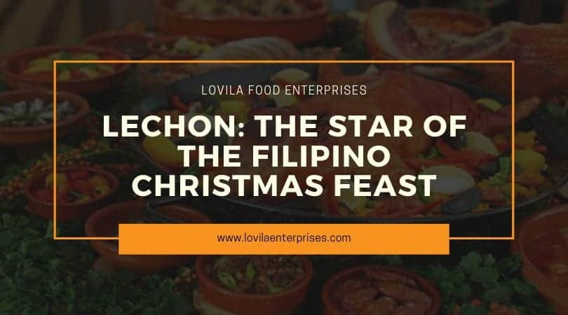 Lechon: The Star of the Filipino Christmas Feast