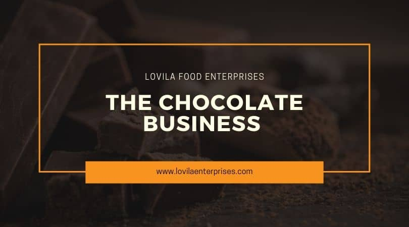 The Chocolate Business
