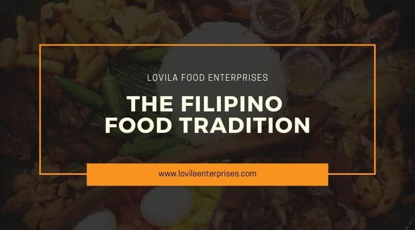 The Filipino Food Tradition
