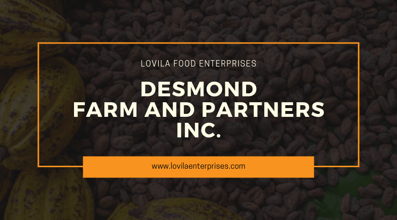 Desmond Farm and Partners Inc - Cacao Farming